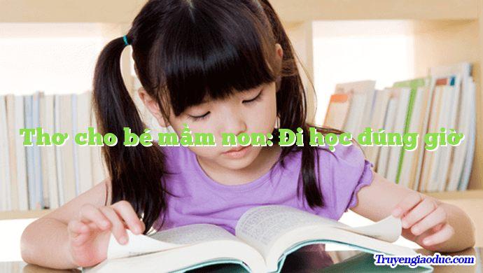 Thơ cho bé mầm non: Đi học đúng giờ