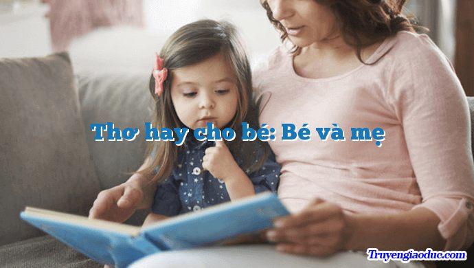 Thơ hay cho bé: Bé và mẹ