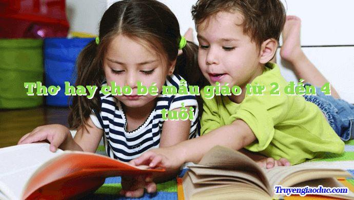 Thơ hay cho bé mẫu giáo từ 2 đến 4 tuổi