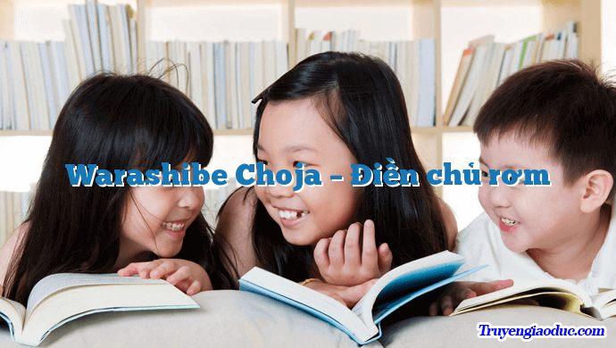 Warashibe Choja – Điền chủ rơm