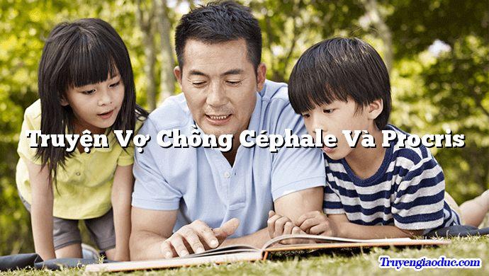 Truyện Vợ Chồng Céphale Và Procris